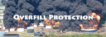 Overfill Protection การป้องกันเพลิงไหม้ถังเก็บสารเคมี